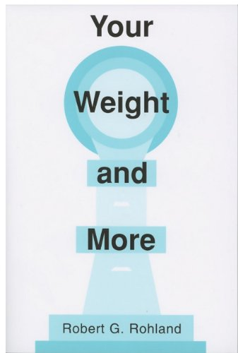 9780533163199: Your Weight and More