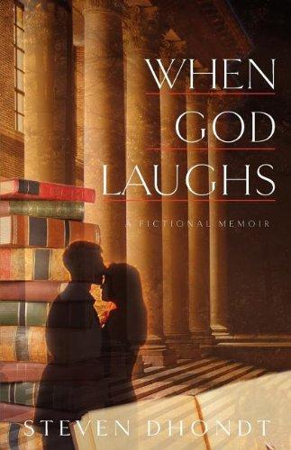 When God Laughs: Steven Dhondt