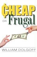 9780533164219: Cheap or Frugal