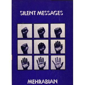 9780534000592: Silent Messages: Implicit Communication of Emotions and Attitudes