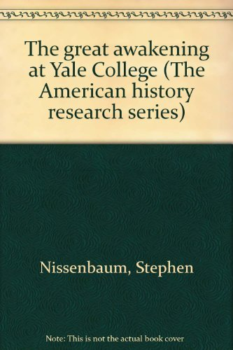 9780534001018: The great awakening at Yale College (The American history research series)