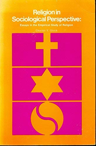 9780534002169: Religion in sociological perspective;: Essays in the empirical study of religion (The Wadsworth series in sociology)
