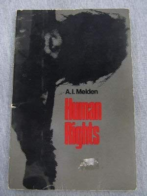 Human Rights: Melden, A. I.
