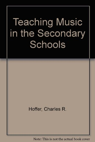 9780534002305: Teaching Music in the Secondary Schools (The Wadsworth music series)