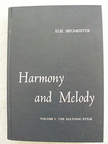9780534002459: Harmony and Melody: Diatonic Style