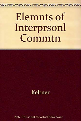9780534002909: Elements of Interpersonal Communication