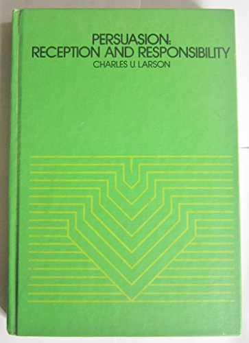 9780534003364: Persuasion: Reception and Responsibility