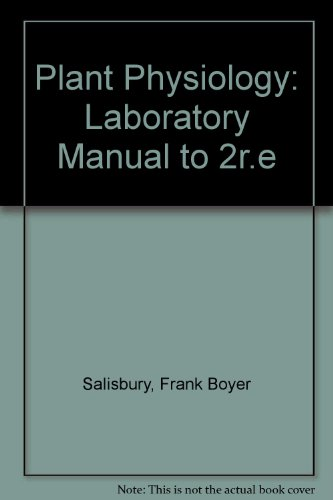 Plant Physiology Laboratory Manual: Ross, Cleon W.