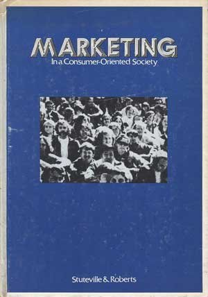 9780534003593: Marketing in a consumer-oriented society