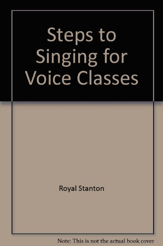 9780534004194: Steps to singing for voice classes