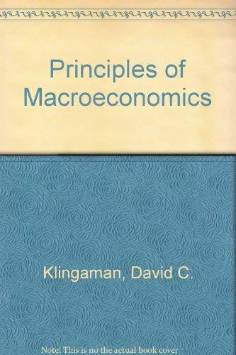 Principles of Macroeconomics: Klingaman, David C