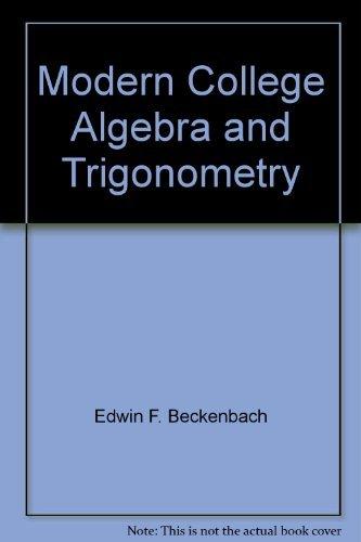 9780534004682: Modern college algebra and trigonometry
