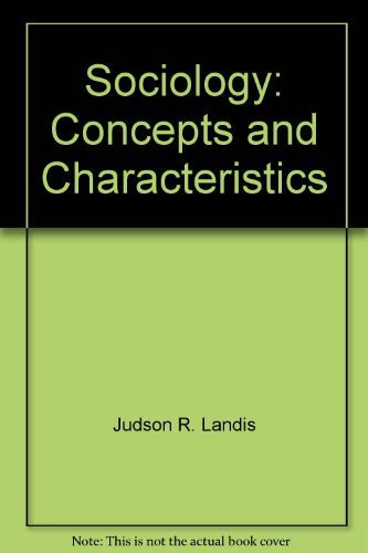 Sociology: Concepts and characteristics: Landis, Judson R