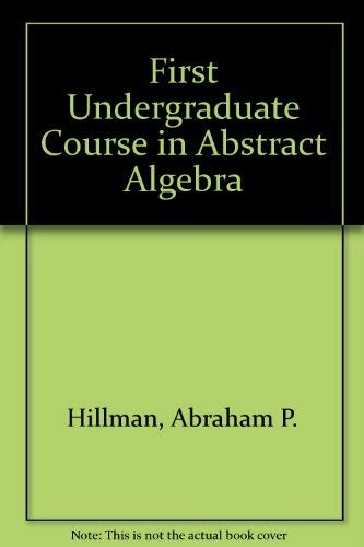 9780534005252: First Undergraduate Course in Abstract Algebra