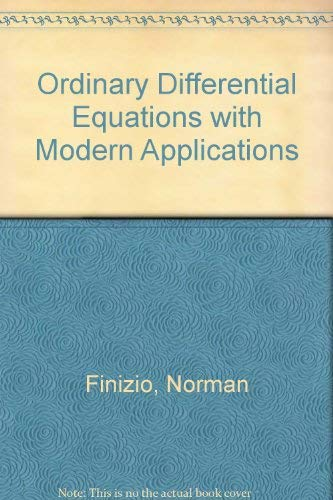 9780534005528: Ordinary Differential Equations with Modern Applications