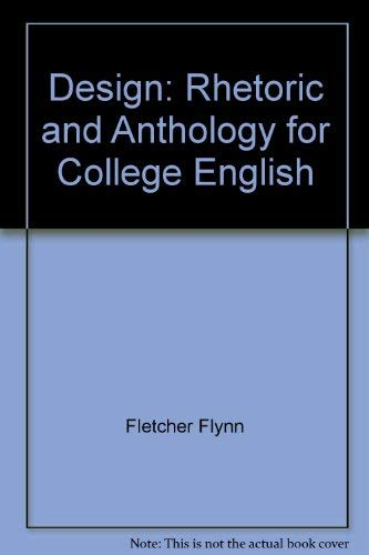 9780534005535: Design: Rhetoric and anthology for college English