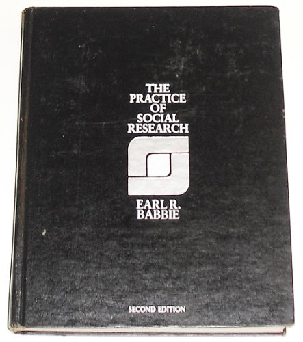 The Practice of Social Research: Earl Babbie