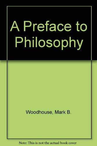 9780534007386: A Preface to Philosophy
