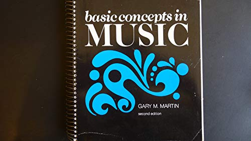 9780534007614: Basic Concepts in Music