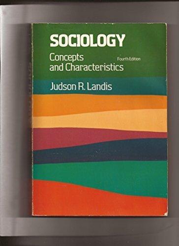 9780534007843: Sociology: Concepts and characteristics