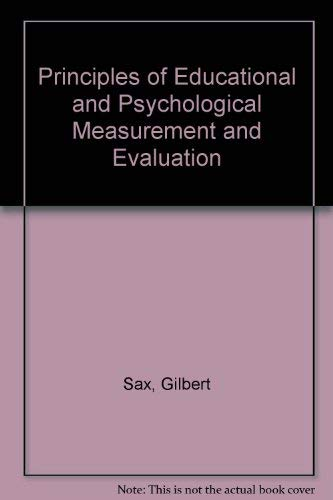 Principles of educational and psychological measurement and: Gilbert Sax