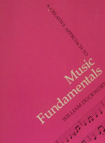 9780534008918: A creative approach to music fundamentals