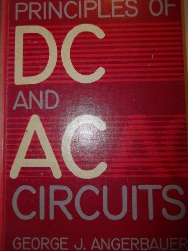 9780534009267: Principles of Dc and Ac Circuits