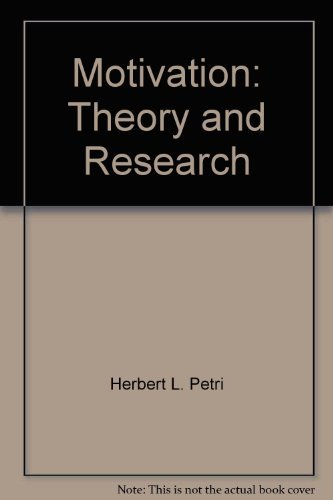 9780534009366: Motivation: Theory and Research by Herbert L. Petri