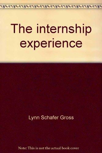 9780534009458: The internship experience