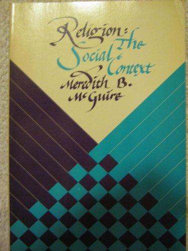9780534009519: Religion, the social context