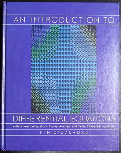 9780534009601: An Introduction to Differential Equations: With Difference Equations, Fourier Series, and Partial Differential Equations