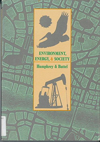 9780534009649: Environment, Energy and Society