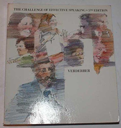 9780534010218: The challenge of effective speaking