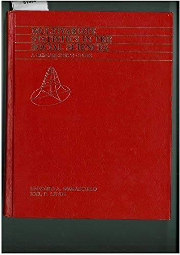 Multivariate Statistics in the Social Sciences: A Researcher's Guide: Marascuilo, Leonard A.;...