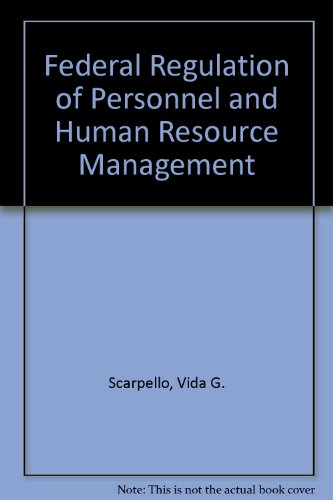 9780534011604: Federal Regulation of Personnel and Human Resource Management (Kent human resource management series)