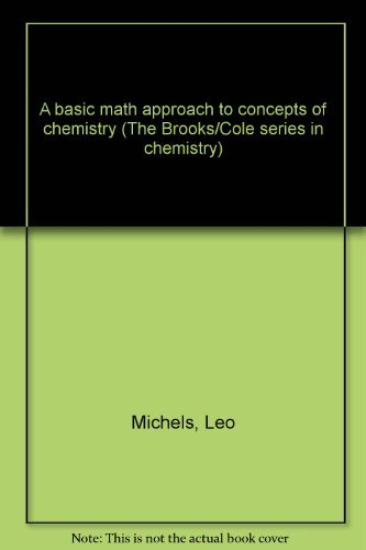 9780534011758: A basic math approach to concepts of chemistry (The Brooks/Cole series in chemistry)