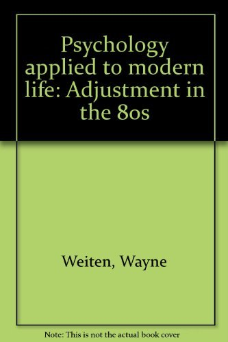 9780534012052: Psychology applied to modern life: Adjustment in the 80s