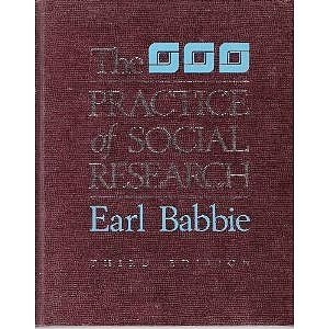 The Practice of Social Research: Babbie, Earl
