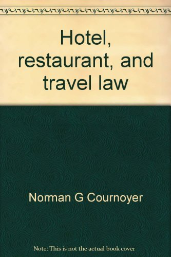 9780534012731: Hotel, restaurant, and travel law