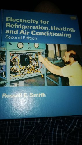 9780534013165: Electricity for refrigeration, heating, and air conditioning
