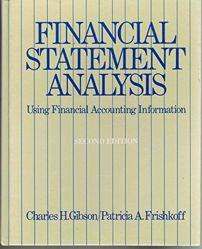 9780534013448: Financial Statement Analysis: Using Financial Accounting Information