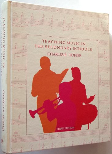 9780534013486: Teaching Music in the Secondary Schools