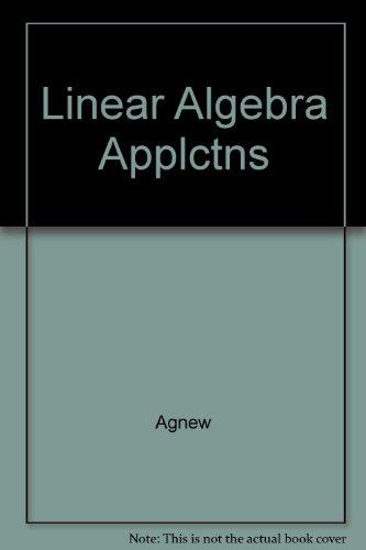 9780534013646: Linear Algebra Applctns