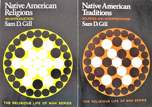 9780534013745: Native American Traditions: Sources and Interpretations (RELIGIOUS LIFE OF MAN)