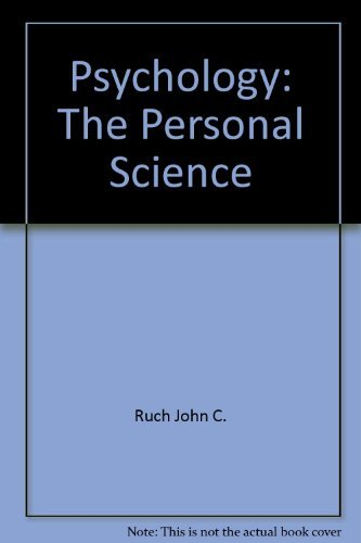 Psychology: The personal science: John C Ruch