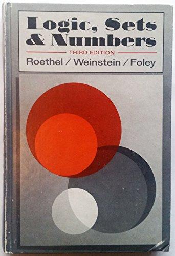 Logic, Sets & Numbers: Roethel, Louis F.
