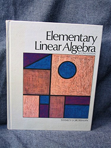 Elementary linear algebra: Grossman, Stanley I