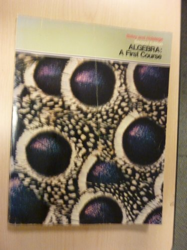 9780534027612: Algebra: A First Course