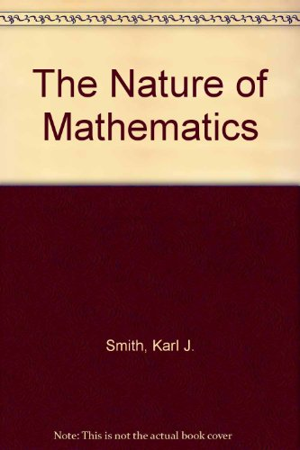 9780534028060: The nature of mathematics