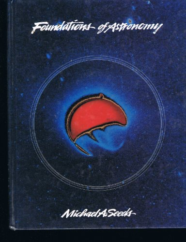 Foundations of astronomy: Michael A Seeds